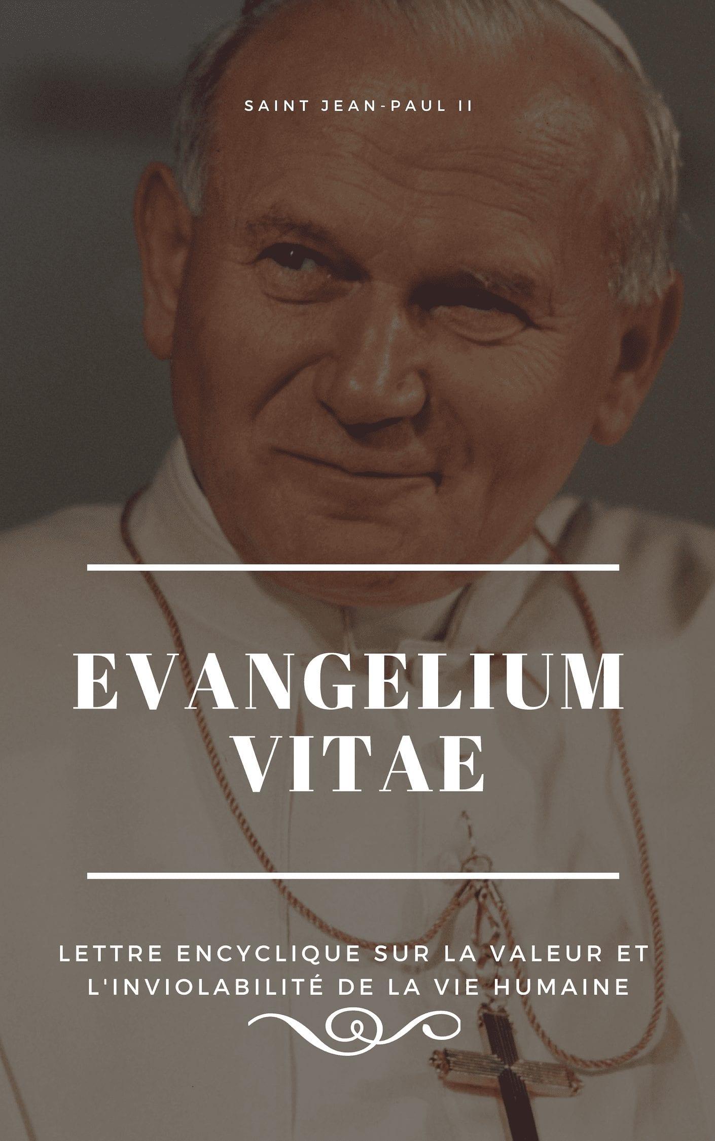 Téléchargez Evangelium Vitae en format numérique!
